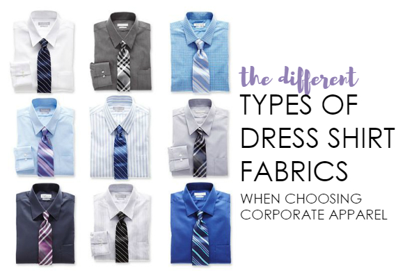 Types of Dress Shirt Fabrics for Corporate Apparel from NYFifth