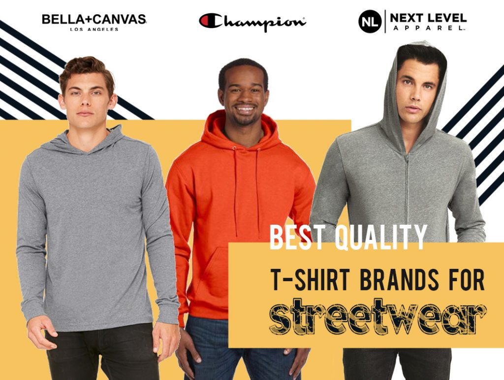 Best Quality Blank TShirt Brands for Streetwear