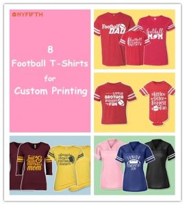 8 Football Tee Shirts for Custom Printing from NYFifth